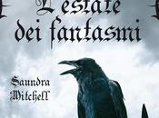 L'estate fantasmi Saundra Mitchell