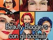 Beauty Bloggers occhiali