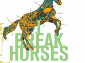 Break Horses Hearts