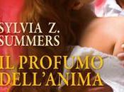"RECENSIONE PROFUMO DELL'ANIMA"" Sylvia Summers"