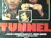 Tunnel (aka: Eroina)