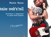 """""""Venice rock'n'roll"""" Paolo Ganz"""