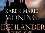 Ottobre Libreria: HIGHLANDER.TORNA Karen Marie Moning