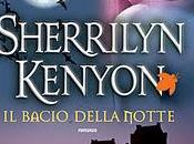 Recensione: BACIO DELLA NOTTE Sherrilyn Kenyon