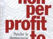 """""""Non profitto. Perché democrazie hanno bisogno della cultura umanistica"""" Martha Nussbaum"""
