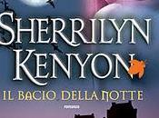 Recensione:IL BACIO DELLA NOTTE (Kiss Night) Sherrilyn Kenyon (Fanucci)