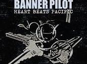 BANNER PILOT Heart beats pacific