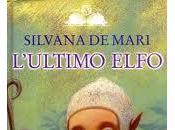 "Recensione ""L'ultimo elfo"" Silvana Mari"