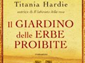 """Anteprima GIARDINO DELLE ERBE PROIBITE"""" Titania Hardie"""