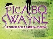 Novembre Distopia Libreria: PICABO SWAYNE. STORIE DELLA CAMERA OSCURA Alessandro Gatti Manuela Salvi