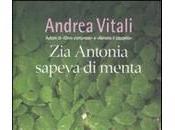 Antonia sapeva menta: nuovo romanzo Andrea Vitali