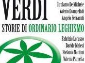 """Domani: """"Sorci verdi"""", leghisti carta storie (dis)umanità ordinaria xenofobia"""