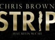 Chris Brown feat. Kevin McCall Strip Video Testo Traduzione