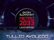 Tullio Avoledo. radici cielo. Metro 2033 Universe Multiplayer.it libri