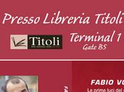 Fabio Volo Terminal Leonardo Vinci presenterà nuovo romanzo.(Fabrizio Palenzona)