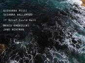 Giovanna Pessi Susanna Wallumrød Grief Could Wait (ECM 2011): felice connubio arpa jazz.