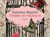 """Recensione """"Tomba famiglia"""" Katarina Mazetti"""
