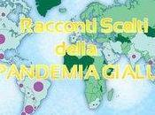 Racconti Scelti della Pandemia Gialla: Bando Concorso