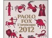 Oroscopo 2012: libri tutte previsioni segno