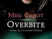 """OVERBITE. SFIDA LL'ULTIMO MORSO"" CABOT FEBBRAIO 2012 LIBRERIA"