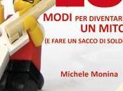 Michele Monina (prefazione Gianni Biondillo) modi diventare MITO fare pacco soldi) recensione bastardissima Iannozzi Giuseppe