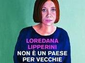 Consiglio lettura: paese vecchie Loredana Lipperini (Feltrinelli)