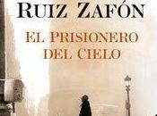 SUPER ANTEPRIMA: prigioniero cielo Carlos Ruiz Zafòn