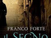 Segnalazioni esce oggi segno dell'untore Franco Forte