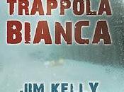 "Anteprima ""Trappola Bianca"" Kelly"