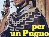 pugno dollari Sergio Leone