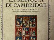 reliquia Cambridge Susanna Gregory: nuovo caso risolvere Matthew Bartholomew
