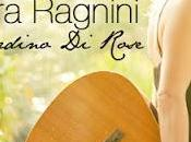 "Chiara Ragnini-""Il Giardino Rose"""