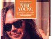 Neil young 1963-2003: anni rock imbizzarrito