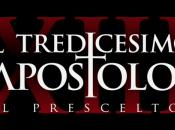 Tredicesimo Apostolo Prescelto (Stagione