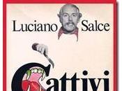 Cattivi soggetti Luciano Salce