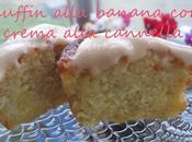 Muffin alla banana crema cannella Nuova casina