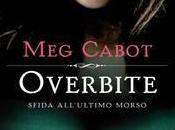 Recensione: OVERBITE- SFIDA ALL'ULTIMO MORSO Cabot (BUR -Rizzoli)