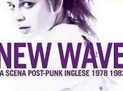 WAVE scena post-punk inglese presentazione MODO INFOSHOP 8/09