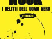 """Recensione """"Rock. delitti dell'uomo nero"""" Danilo Arona"""