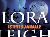 "Anteprima hot: ""Istinto Animale"" Lora Leigh, continua serie Breeds"