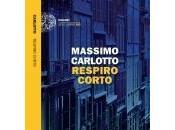 Coming soon RESPIRO CORTO Massimo Carlotto