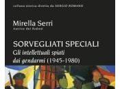 Novità: Sorvegliati Speciali Mirella Serri