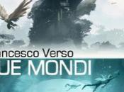 Letture: Mondi, Francesco Verso