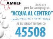 """""""ACQUA CENTRO"""": Amref l'Africa"""