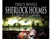 Sherlock Holmes tesori Londra Tracy Revels