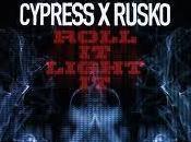 Cypress Rusko Roll It,Light Video Testo Traduzione