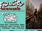 Tati Suarez Far, Road trip tour April 2012. Graffiti Street Sacramento Tijuana
